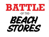 Battle of the Beach Stores