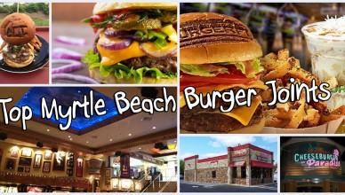 Top Myrtle Beach Burger Spots