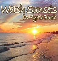 Myrtle Beach Sunsets Guide