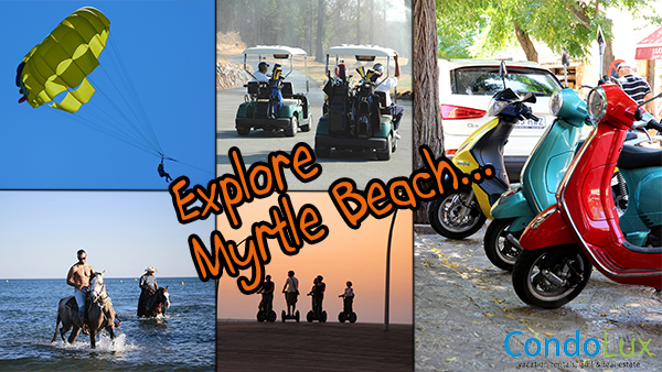 Unique Ways To Enjoy The Myrtle Beach Grand Strand