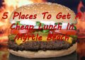 5 Places To Get A Cheap Lunch In Myrtle Beach